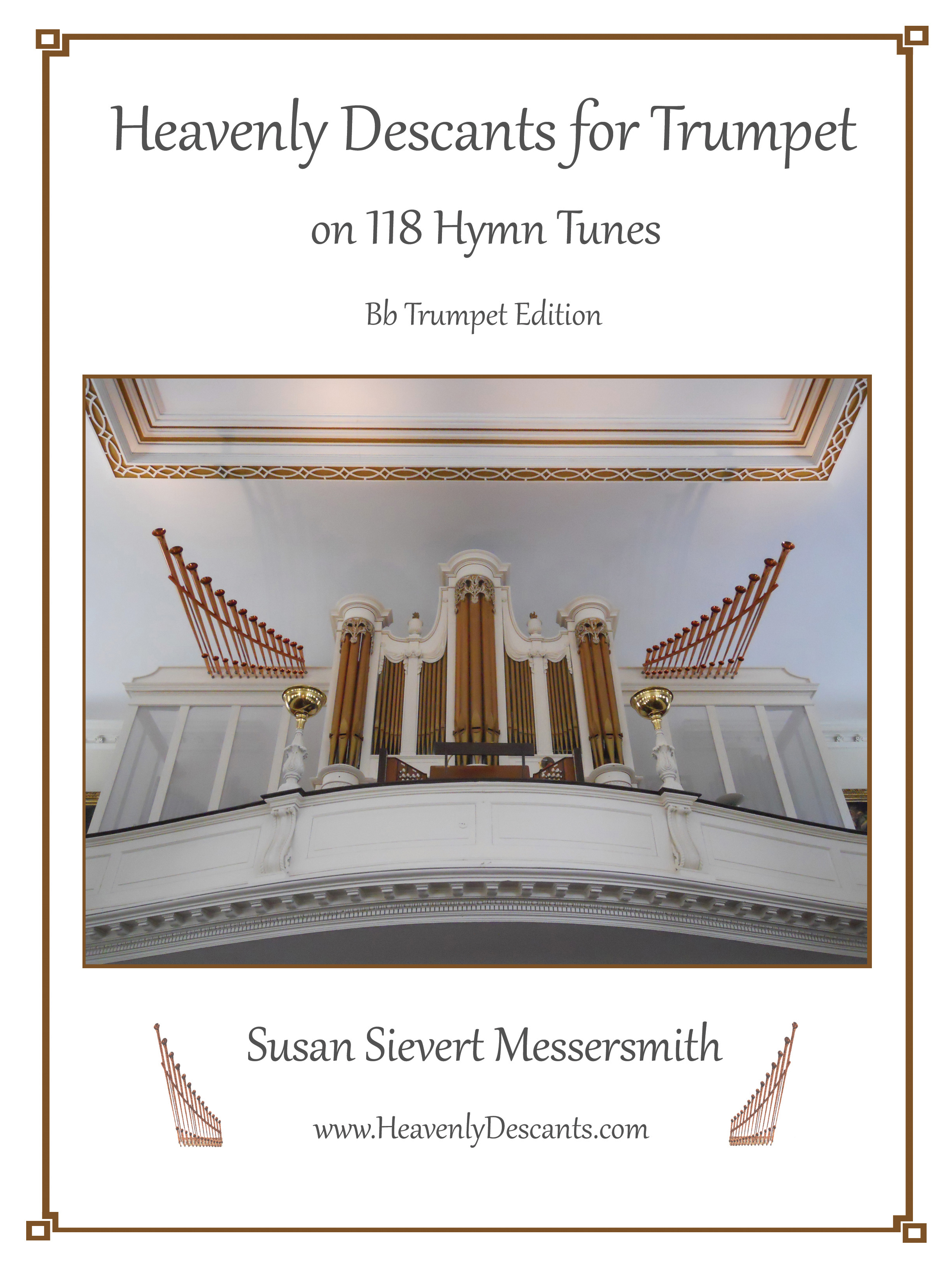 Heavenly Descants for Trumpet on 118 Hymn Tunes